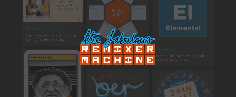 The Fabulous Remixer Machine by Visual Thinkery